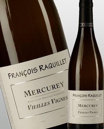 Mercurey Vieilles Vignes blanc 2016 - Domaine François Raquillet