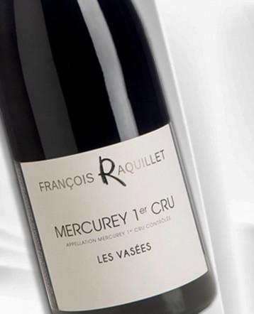 Mercurey 1er Cru Les Vasées rouge 2019 - Domaine François Raquillet